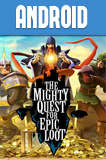 The Mighty Quest For Epic Loot Android 0.4.2 Full