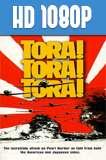¡Tora! ¡Tora! ¡Tora! (1970) HD 1080p Latino
