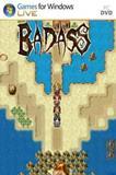 BADASS PC Full