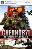 Chernobyl: Terrorist Attack PC Full