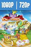 Tom y Jerry: Regreso al mundo de Oz (2016) HD 1080p y 720p Latino