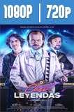 Casi leyendas (2017) HD 1080p y 720p Latino