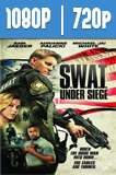 S.W.A.T.: Under Siege (2017) HD 1080p y 720p Latino