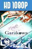 Garakowa: Restore the World (2016) HD 1080p Subtitulado
