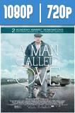 Un hombre llamado OVE (2015) HD 1080p y 720p Latino