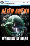 Alien Arena Warriors Of Mars PC Full