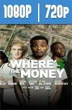 Dónde está el dinero (2017) HD 1080p y 720p Latino