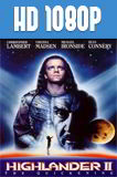 Highlander 2 Duelo final (1991) HD 1080p Latino