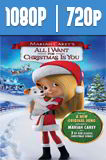 Mariah Carey's All I Want for Christmas Is You (2017) HD 1080p y 720p Latino