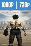 Pilgrimage (2017) HD 1080p y 720p Latino