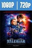 Valerian y la Ciudad de los Mil Planetas (2017) HD 1080p y 720p Latino