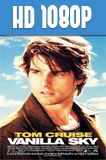 Vanilla Sky (2001) HD 1080p Latino