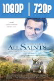 All Saints (2017) HD 1080p y 720p Latino
