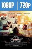 El caso de Cristo (2017) HD 1080p y 720p Latino