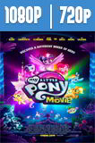 My Little Pony: La Película (2017) HD 1080p y 720p Latino