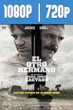 El otro hermano (2017) HD 1080p y 720p Latino