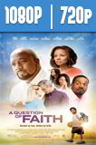 A Question of Faith (2016) HD 1080p y 720p Latino