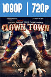 ClownTown (2016) HD 1080p y 720p Latino