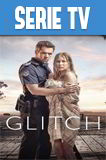 Glitch Temporada 1 Completa HD 1080p Latino