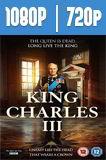 King Charles III (2017) HD 1080p y 720p Latino