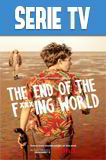 The End Of The F***ing World Temporada 1 Completa HD 720p Latino Dual