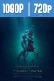 La Forma del Agua (2017) HD 1080p y 720p Latino Dual