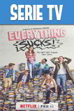 Everything Sucks! Temporada 1 Completa Latino