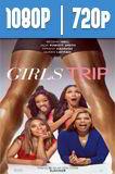 Viaje de Chicas (2017) HD 1080p y 720p Latino