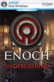 Enoch Underground PC Full