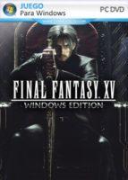 FINAL FANTASY XV Windows Edition PC Full Español