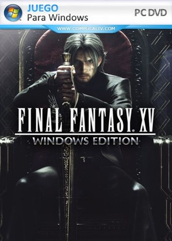 FINAL FANTASY XV Windows Edition PC Full Español