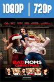 La Navidad de las madres rebeldes (2017) HD 1080p y 720p Latino