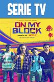 On My Block Temporada 1 Completa HD 720p Latino Dual
