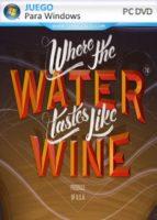 Where the Water Tastes Like Wine PC Full