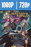 Batman Ninja (2018) HD 1080p y 720p Latino