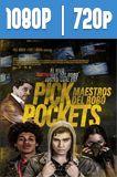 Pickpockets Maestros del robo (2018) HD 1080p y 720p Latino