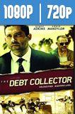 The Debt Collector (2018) HD 1080p y 720p Latino