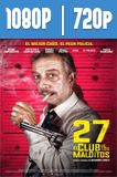 27 El club de los malditos (2018) HD 1080p y 720p Latino