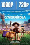 El Cavernícola (2018) HD 1080p y 720p Latino