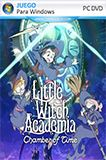 Little Witch Academia Chamber of Time PC Full Español