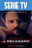 El Mecanismo Temporada 1 Completa HD 720p Latino