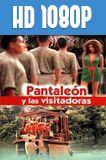Pantaleón y las visitadoras (2000) HD 1080p Latino