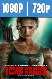 Tomb Raider (2018) HD 1080p y 720p Latino