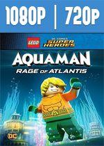 LEGO DC Super Heroes Aquaman la ira de Atlantis (2018) HD 1080p y 720p Latino