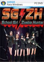 SG/ZH: School Girl/Zombie Hunter PC Full