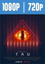 Tau (2018) HD 1080p y 720p Latino