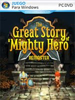 The Great Story of a Mighty Hero Remastered PC Full