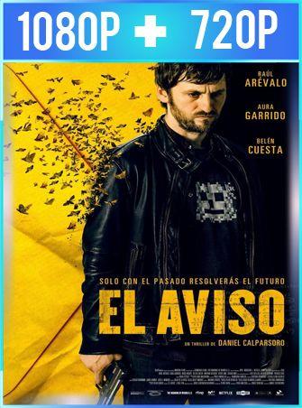 El Aviso (2018) HD 1080p y 720p Latino