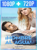 Hombre al agua (2018) HD 1080p y 720p Latino