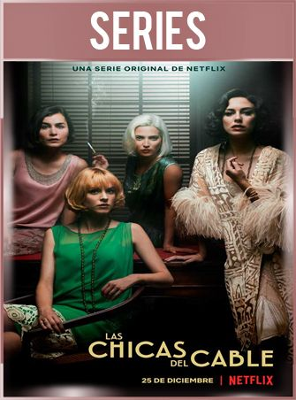 Las chicas del cable Temporada 2 Completa HD 720p Castellano